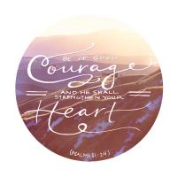 Be of Good Courage #98991